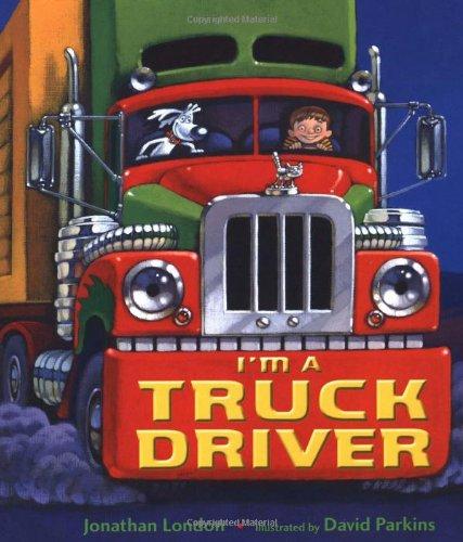 I'm a Truck Driver 9780805079890