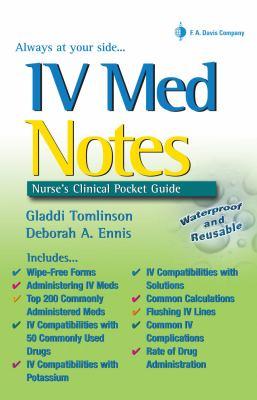 IV Med Notes: Nurse's Clinical Pocket Guide 9780803614468