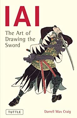 Iai the Art of Drawing the Sword 9780804870238