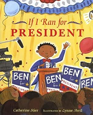 If I Ran for President 9780807535448