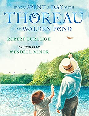 If You Spent a Day with Thoreau at Walden Pond 9780805091373