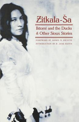 Iktomi and the Ducks: And Other Sioux Stories 9780803299184