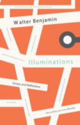 Illuminations: Essays and Reflections 9780805202410
