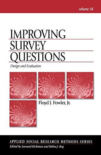 Improving Survey Questions: Design and Evaluation 9780803945838