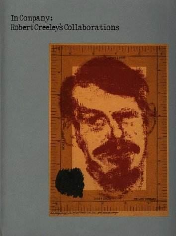 In Company: Robert Creeley's Collaborations [With CD-ROM] 9780807848333