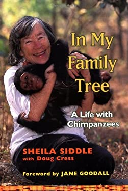 In My Family Tree: A Life with Chimpanzees 9780802117137
