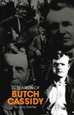 In Search of Butch Cassidy 9780806121437