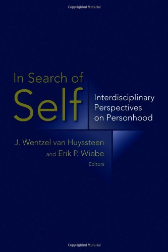 In Search of Self: Interdisciplinary Perspectives on Personhood 9780802863867