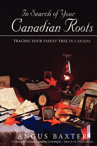 In Search of Your Canadian Roots 9780806316260