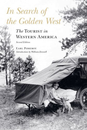 In Search of the Golden West: The Tourist in Western America 9780803228207