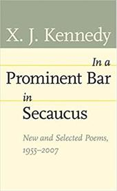 In a Prominent Bar in Secaucus: New and Selected Poems, 1955-2007 3226186