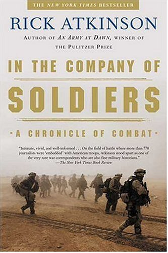 In the Company of Soldiers: A Chronicle of Combat 9780805077735
