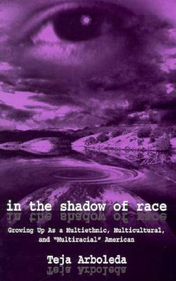 In the Shadow of Race CL 9780805825749