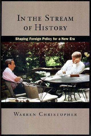 In the Stream of History: Shaping Foreign Policy for a New Era 9780804734684
