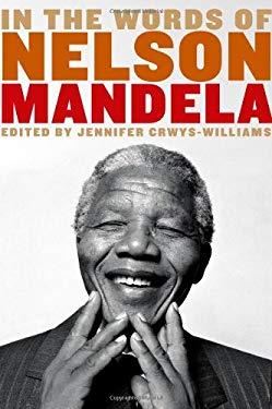 In the Words of Nelson Mandela 9780802779304