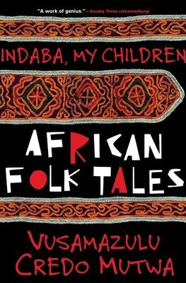 Indaba My Children: African Folktales 9780802136046