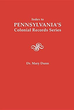 Index to Pennsylvania's Colonial Records Series 9780806313320