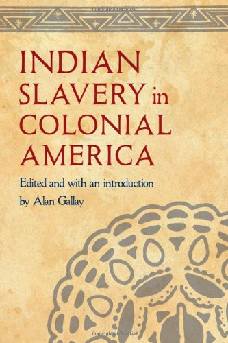 Indian Slavery in Colonial America 9780803222007