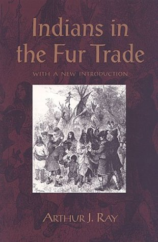 Indians in the Fur Trade 9780802079800