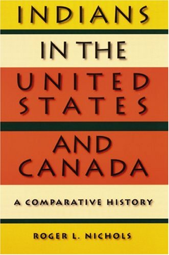 Indians in the United States and Canada: A Comparative History 9780803283770