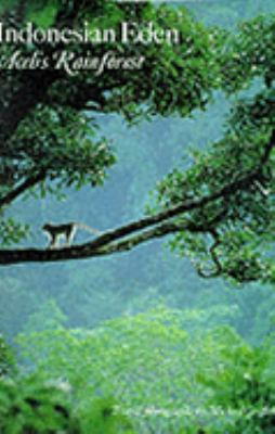 Indonesian Eden: Aceh's Rainforest 9780807116159