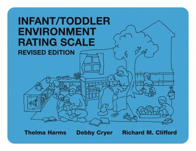 Infant/Toddler Environment Rating Scale 9780807742990