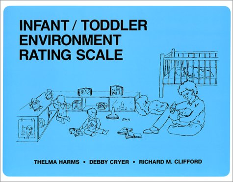 Infant/Toddler Environment Rating Scale 9780807730102