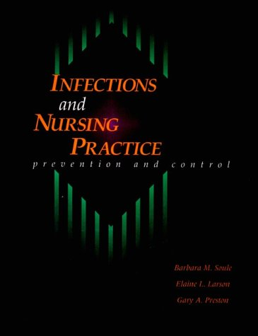 Infection and Nursing Practice: Prevention and Control 9780801669477