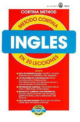 Ingles En 20 Lecciones: Metodo Cortina = The Cortina Method 9780805015041