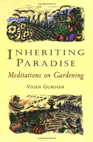 Inheriting Paradise: Meditations on Gardening 9780802845887