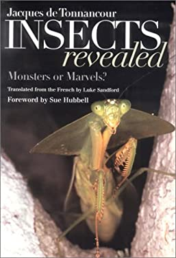 Insects Revealed: Monsters or Marvels? 9780801440236