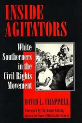 Inside Agitators: White Southerners in the Civil Rights Movement
