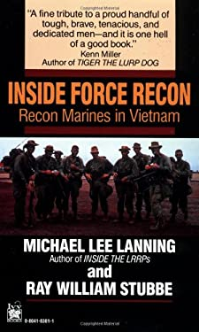 Inside Force Recon: Recon Marines in Vietnam 9780804103015