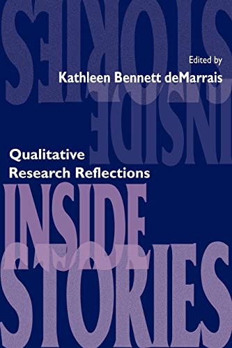 Inside Stories: Qualitative Research Reflections 9780805880380