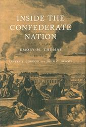 Inside the Confederate Nation: Essays in Honor of Emory M. Thomas 3331975