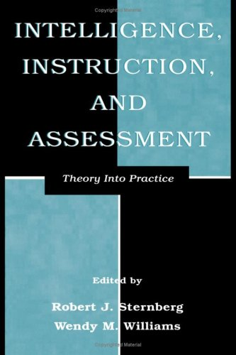 Intelligence, Instruction, and Assessment: Theory Into Practice 9780805825114