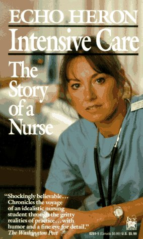 Intensive Care: The Story of a Nurse 9780804102513