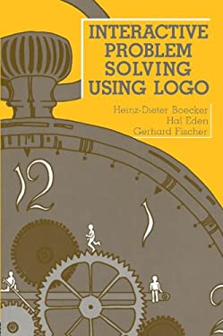 Interactive Problem Solving Using LOGO 9780805803068
