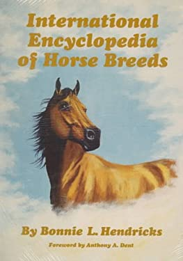 International Encyclopedia of Horse Breeds 9780806127538
