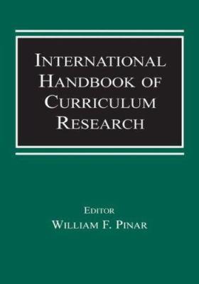 International Handbook of Curriculum Research 9780805845358