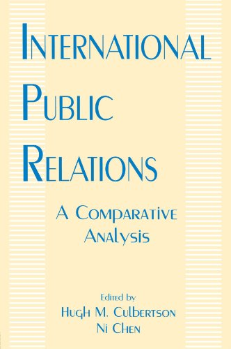 International Public Relations: A Comparative Analysis 9780805816853