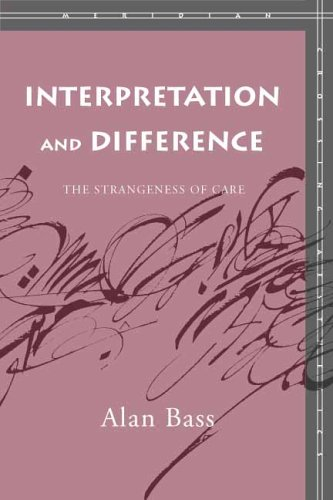Interpretation and Difference: The Strangeness of Care 9780804753371
