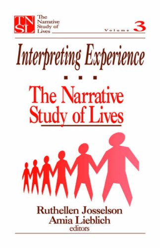 Interpreting Experience: The Narrative Study of Lives 9780803971073