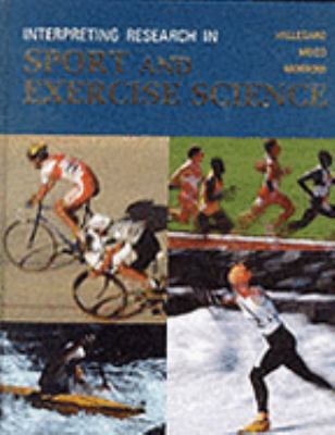 Interpreting Research in Sport and Exercise Science 9780801679322
