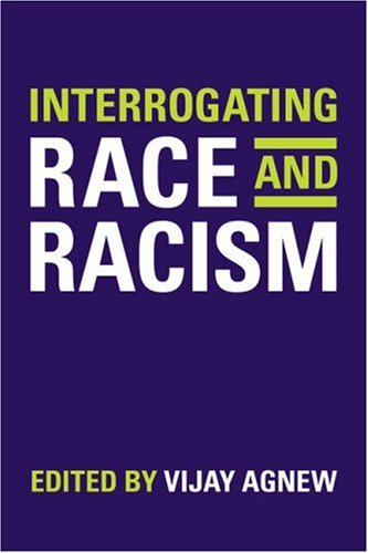 Interrogating Race and Racism 9780802095091