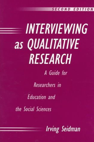 Interviewing as Qualitative Research 9780807736975