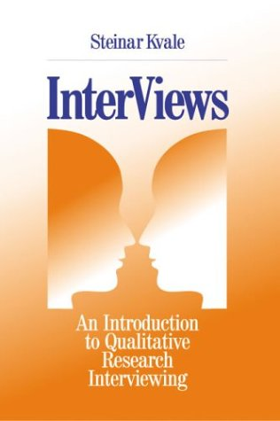 Interviews: An Introduction to Qualitative Research Interviewing 9780803958203
