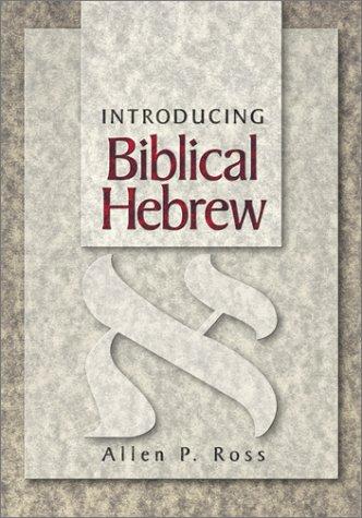 Introducing Biblical Hebrew 9780801021473