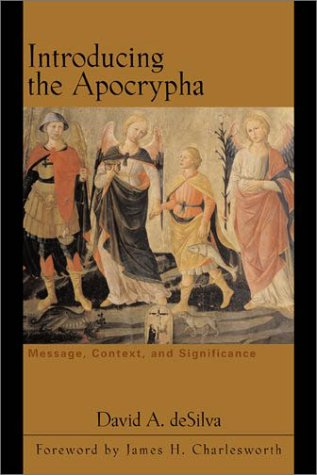 Introducing the Apocrypha: Message, Context, and Significance 9780801023194
