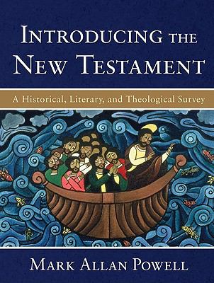 Introducing the New Testament: A Historical, Literary, and Theological Survey 9780801028687